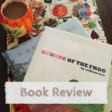 Book Review: Beware of the Frog by William Bee