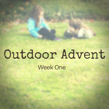 Outdoor Advent Week One