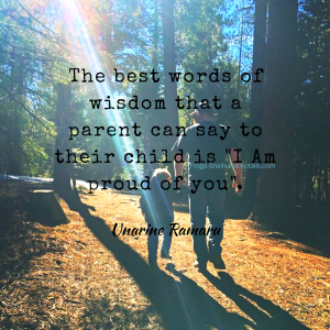 Unarine Ramaru quote - [x] The best words of wisdom that a parent can say to their child is
